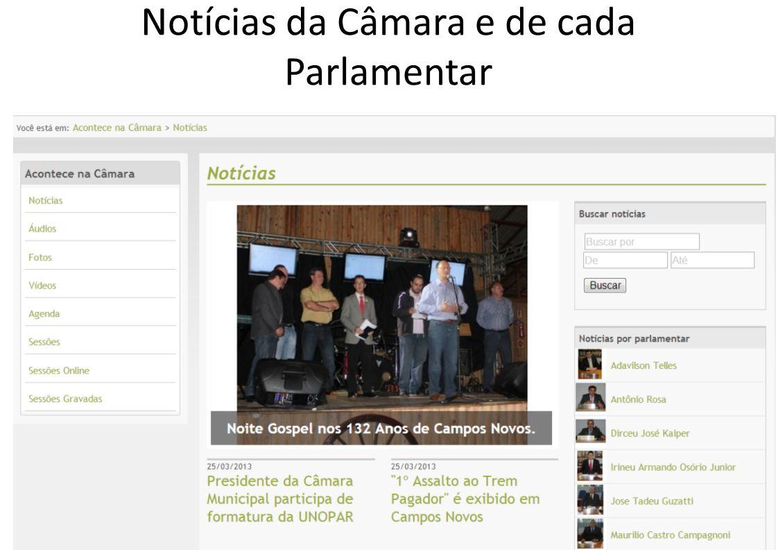 Notícias da Câmara e de cada Parlamentar