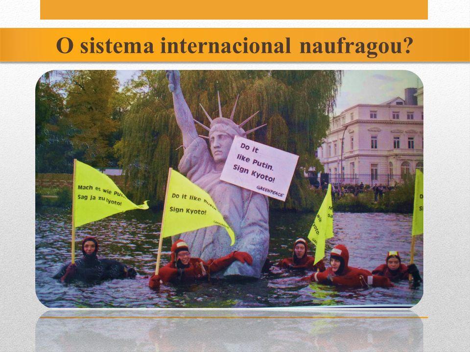O sistema internacional naufragou?