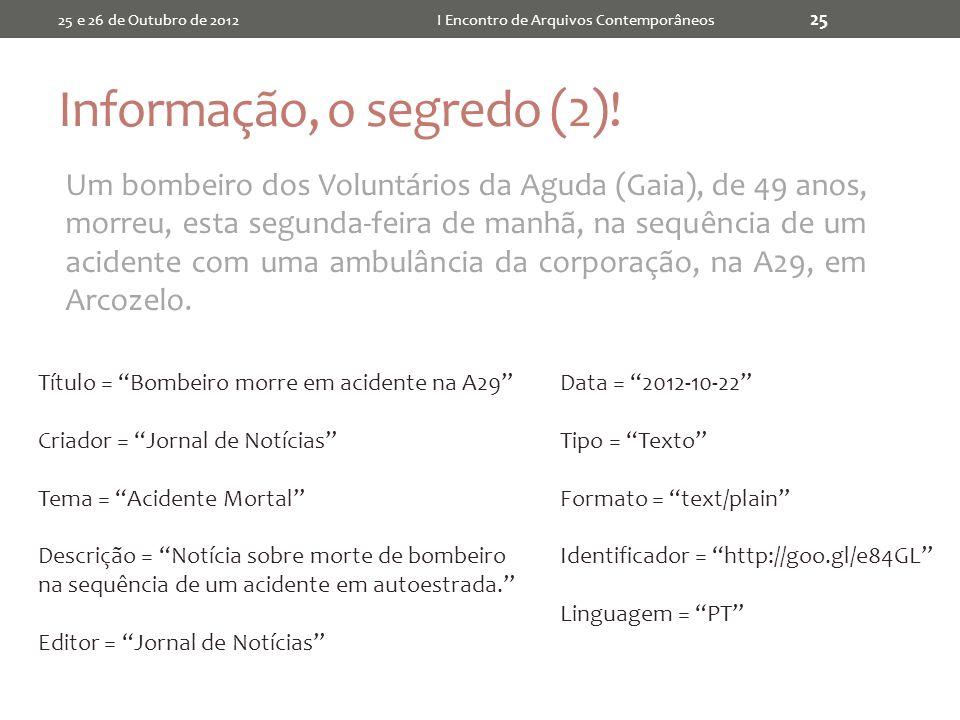 Informação, o segredo (2).