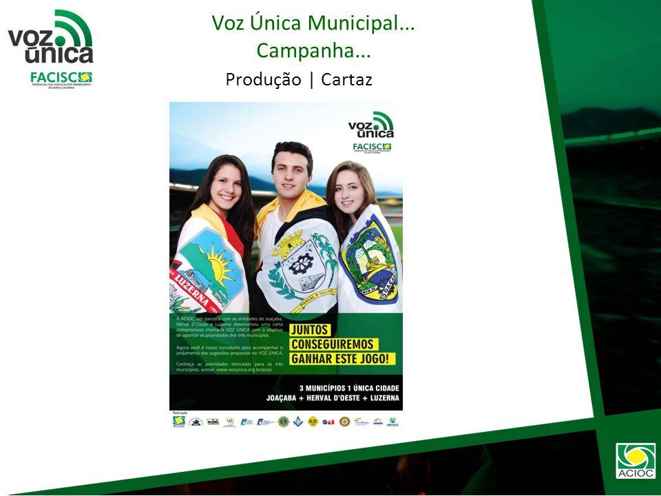 Produção | Flayer Voz Única Municipal... Campanha...