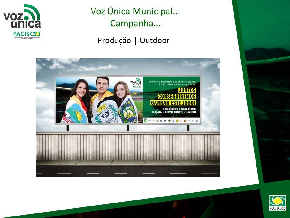 Produção | Cartaz Voz Única Municipal... Campanha...