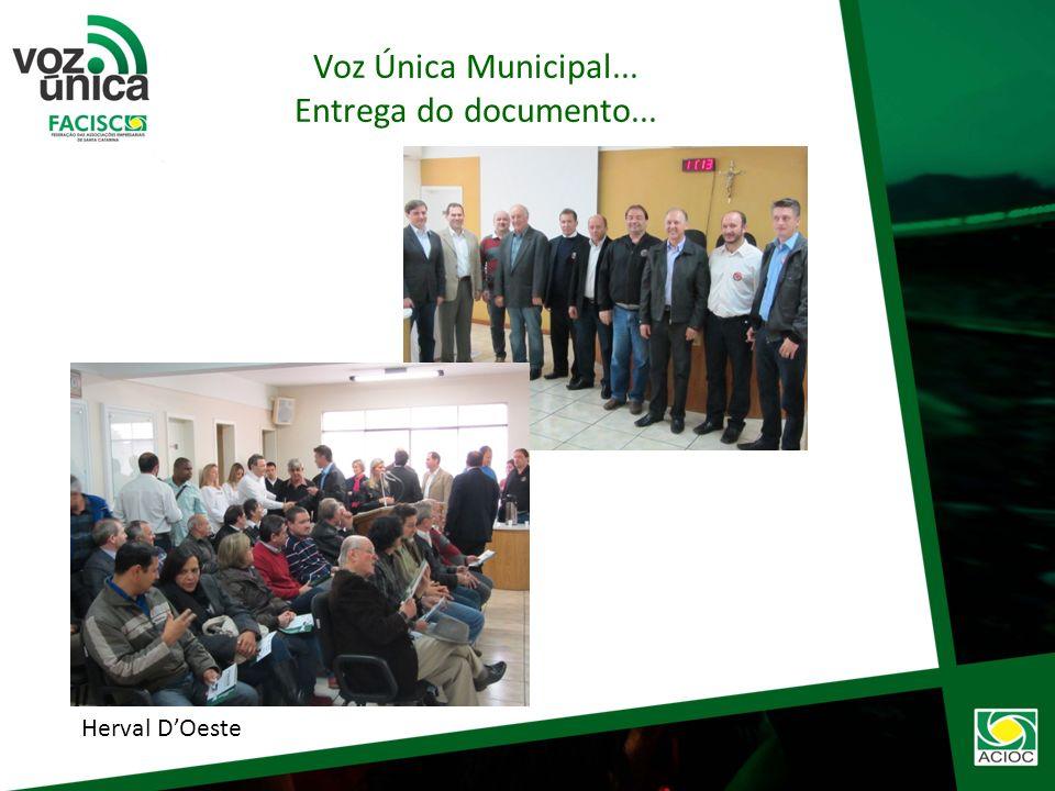 Joaçaba Voz Única Municipal... Entrega do documento...