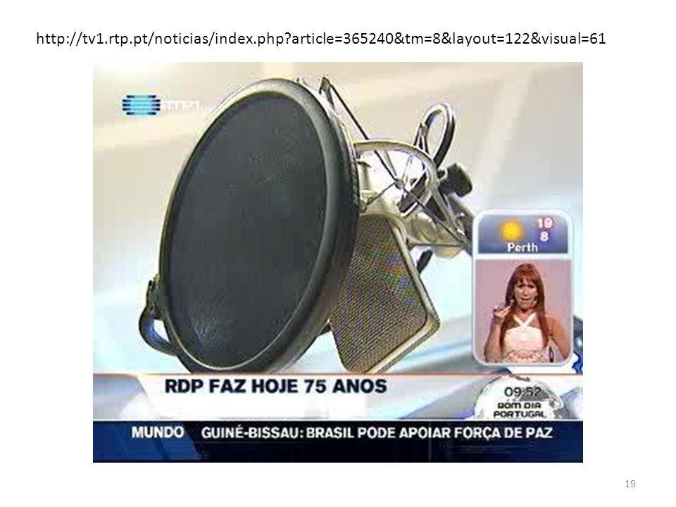 19 http://tv1.rtp.pt/noticias/index.php?article=365240&tm=8&layout=122&visual=61