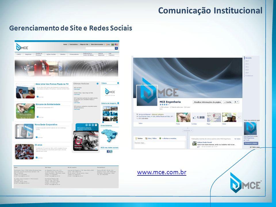 Comunicação Institucional Gerenciamento de Site e Redes Sociais www.mce.com.br