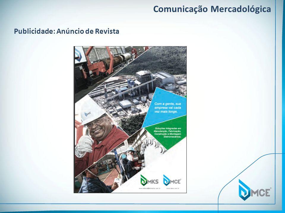 Comunicação Mercadológica Publicidade: Anúncio de Revista