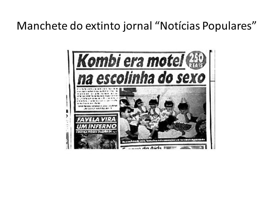 Manchete do extinto jornal Notícias Populares
