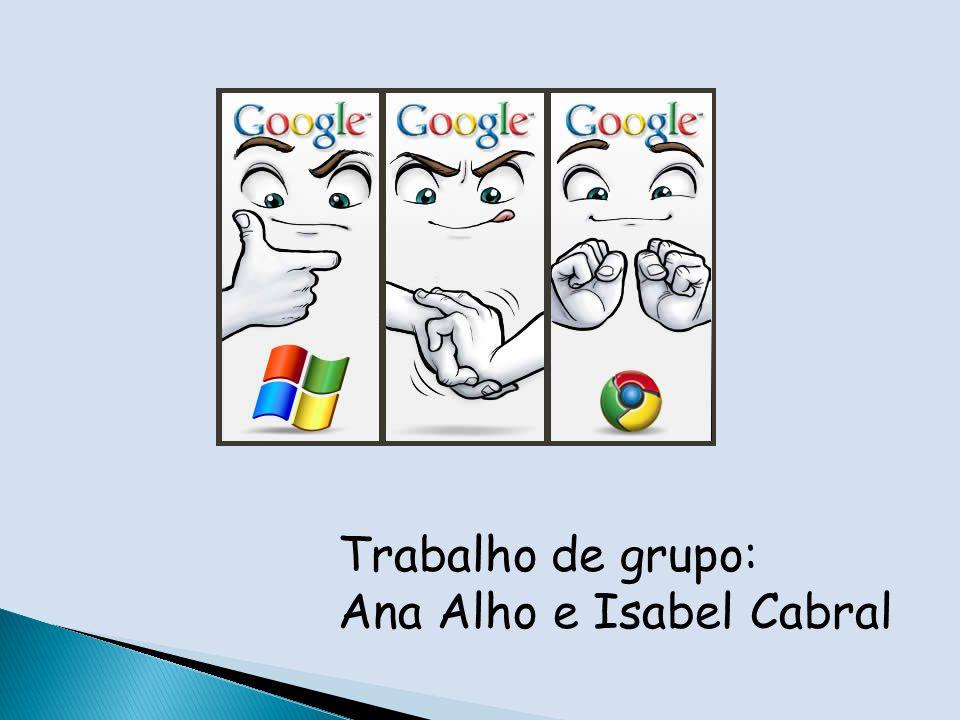 Trabalho de grupo: Ana Alho e Isabel Cabral