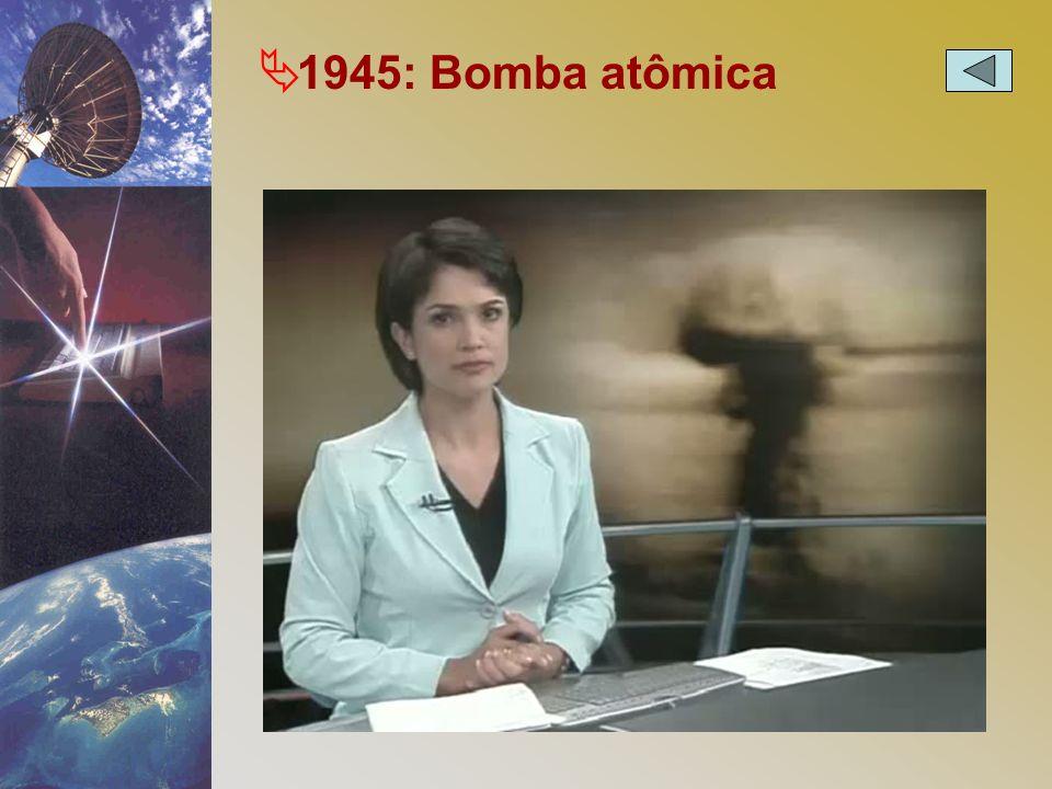 Ä 1945: Bomba atômica