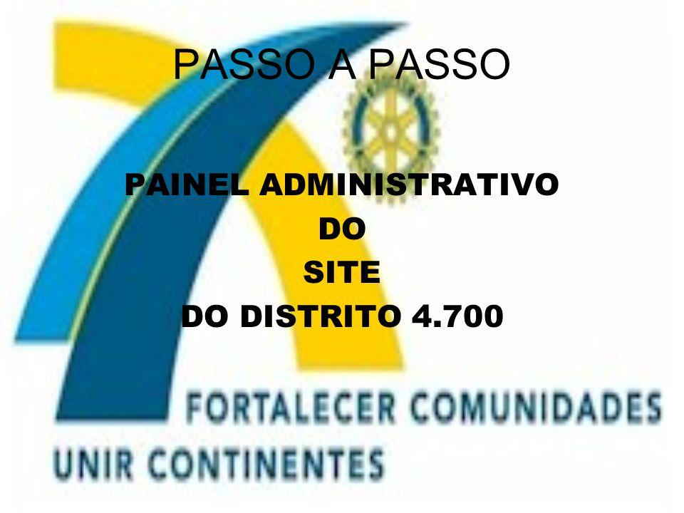 PASSO A PASSO PAINEL ADMINISTRATIVO DO SITE DO DISTRITO 4.700