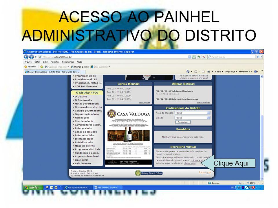 ACESSO AO PAINHEL ADMINISTRATIVO DO DISTRITO Clique Aqui