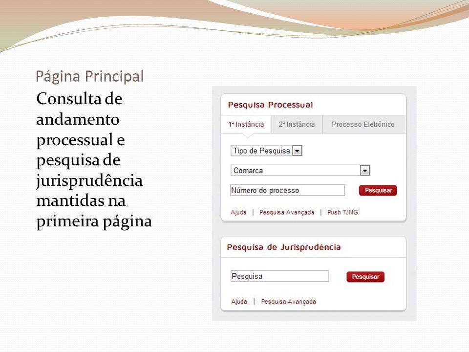 Página Principal Consulta de andamento processual e pesquisa de jurisprudência mantidas na primeira página