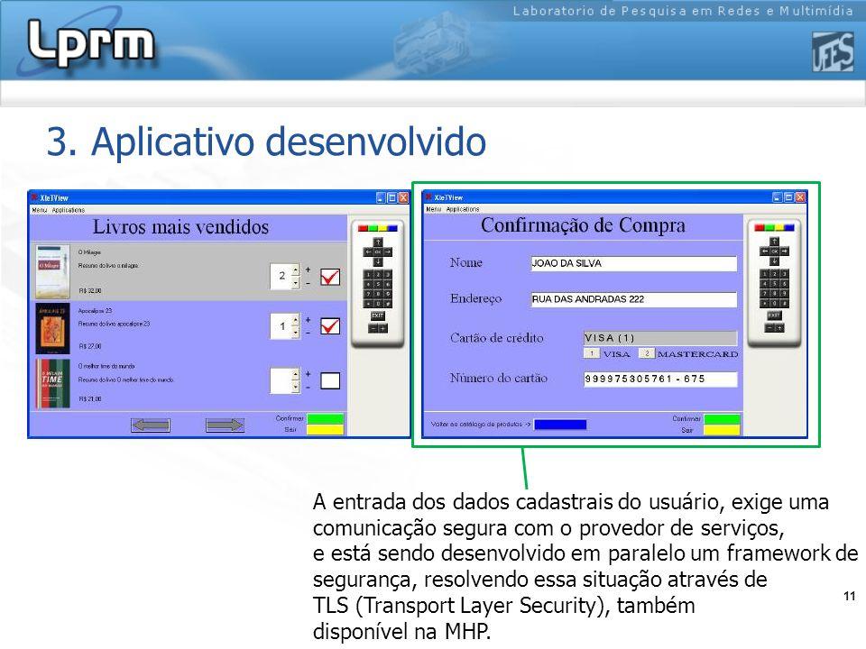 11 3. Aplicativo desenvolvido A entrada dos dados cadastrais do usuário, exige uma comunicação segura com o provedor de serviços, e está sendo desenvo