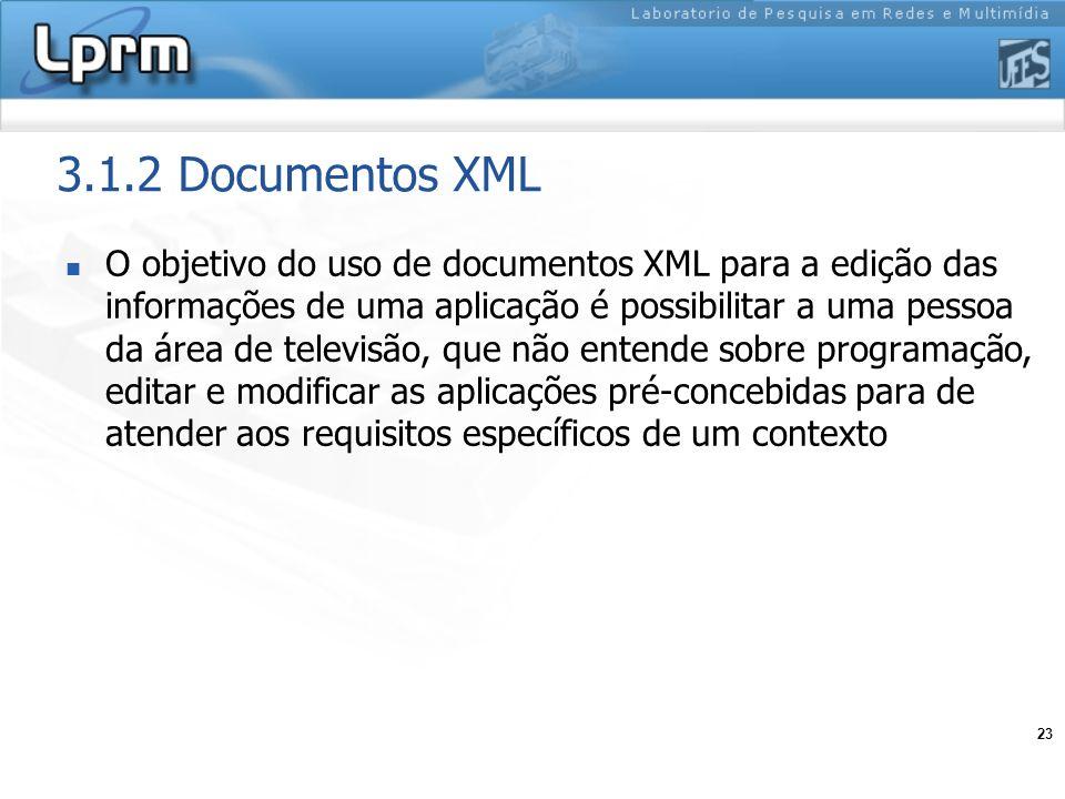 23 3.1.2 Documentos XML O objetivo do uso de documentos XML para a edição das informações de uma aplicação é possibilitar a uma pessoa da área de tele
