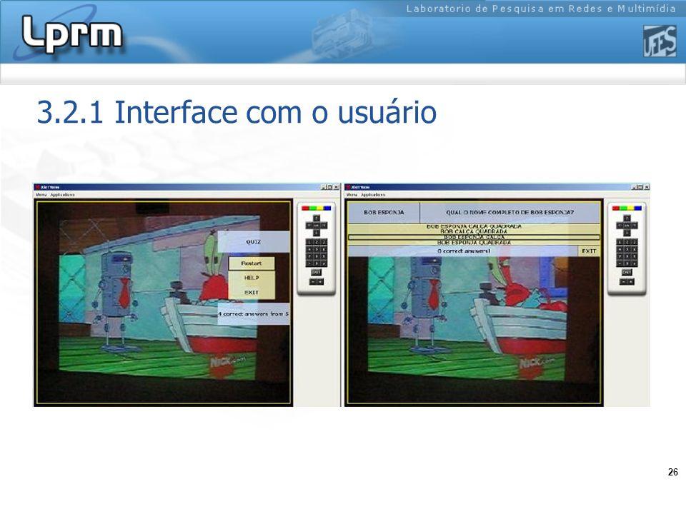 26 3.2.1 Interface com o usuário