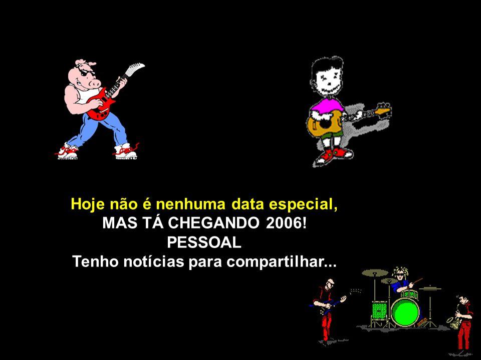 2005 TÁ INDO! ACORDA GENTE! É DEZEMBRO JÁ!