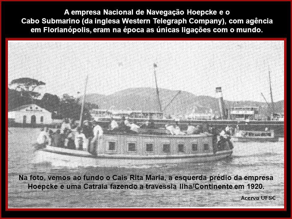Com o aumento do volume de exportações e importações e dado o alto custo do frete, Carl Hoepcke, em 1895, resolve criar uma empresa de navegação para