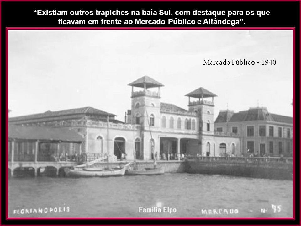 O atracadouro do antigo Miramar também era usado para o transporte de passageiros e mercadorias entre a Ilha e o Continente. Bar Miramar - Antes de 19
