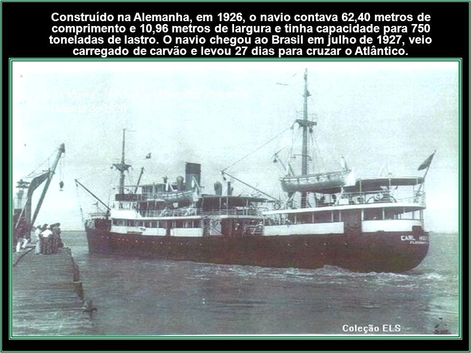 Navio Carl Hoepcke singrando E m 1927 a Cia. de Navegação Hoepcke adquiriu o transatlântico Carl Hoepcke, era mais luxuoso que o Anna e acomodava 50 p