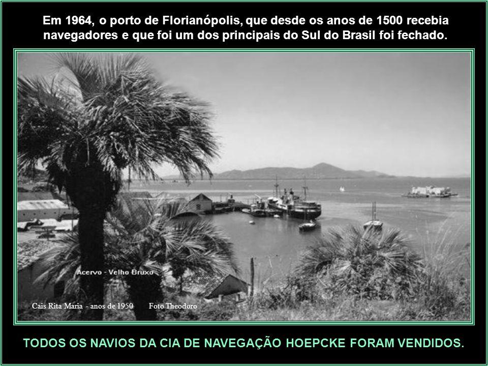 Rita Maria - Navio puxado no Arataca - anos de 1950. A empresa marítima, em 1952, segundo o relatório da ENNH, possuía quase 300 funcionários, a metad