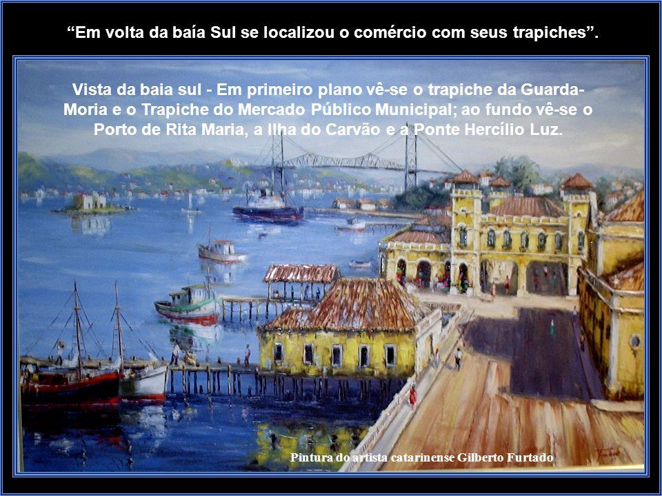 O Porto de Florianópolis, nas primeiras décadas do século XX, ficava localizado em frente a cidade e a ele se tinha acesso através dos canais Norte e