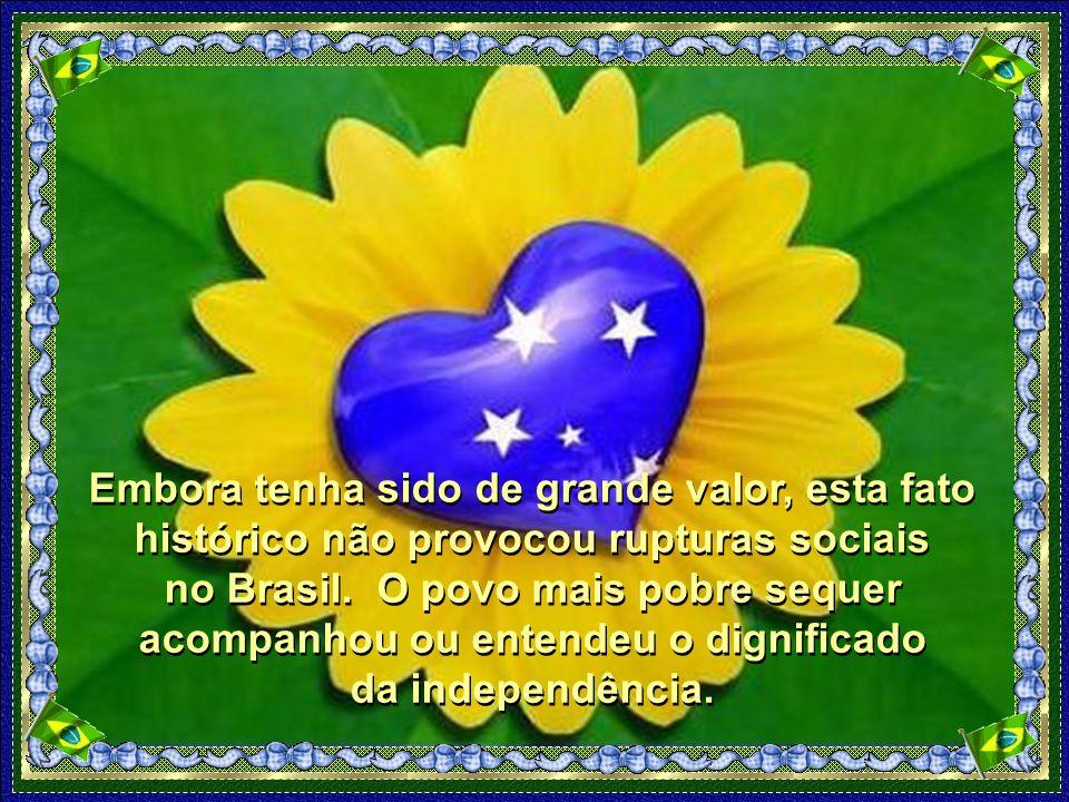 Os primeiros países a reconhecerem a independência do Brasil foram os Estados Unidos e o México.