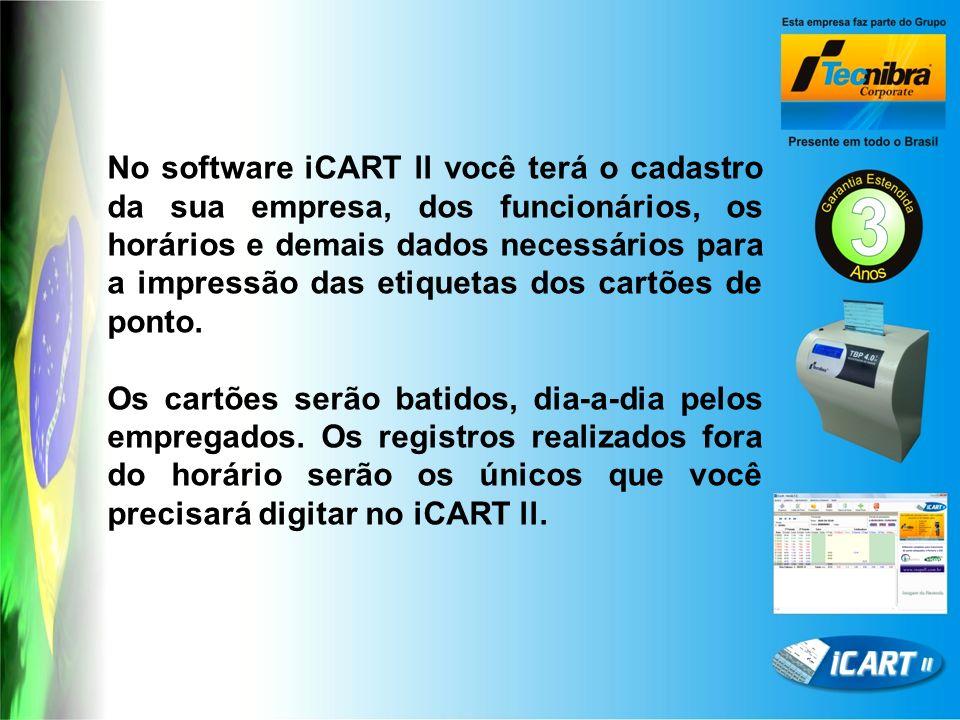 No software iCART ll você terá o cadastro da sua empresa, dos funcionários, os horários e demais dados necessários para a impressão das etiquetas dos cartões de ponto.