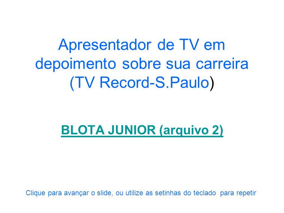 Apresentador de rádio e TV explicando como funcionava o Star Sistem do rádio brasileiro na época de Carmen Miranda BLOTA JUNIOR (arquivo 1) Clique par