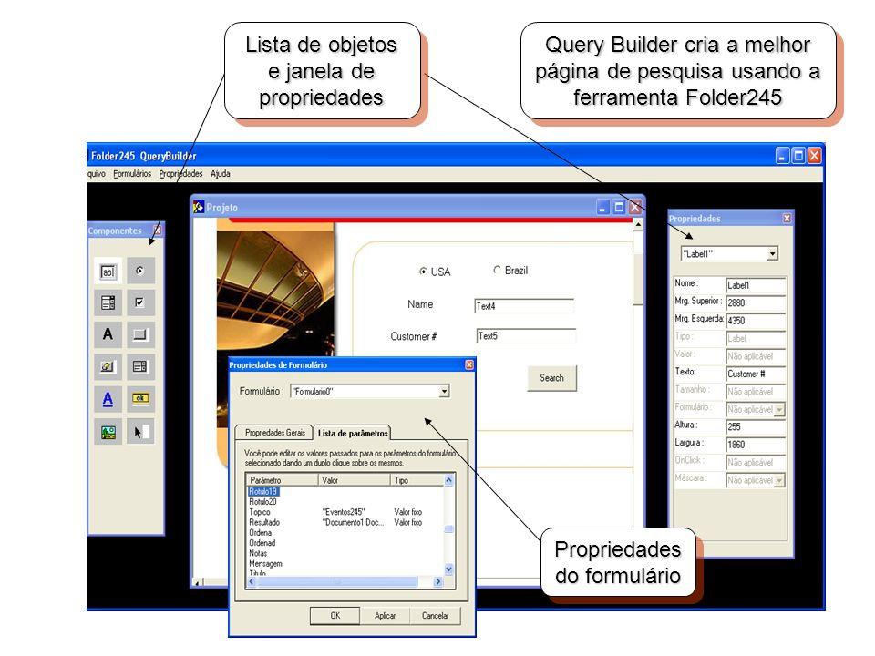 Query Builder cria a melhor página de pesquisa usando a ferramenta Folder245 Propriedades do formulário Lista de objetos e janela de propriedades