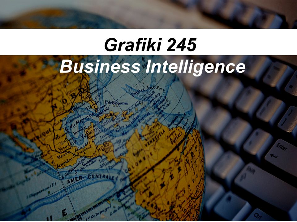 Grafiki 245 Business Intelligence