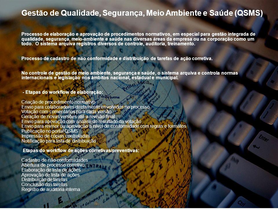 Gestão de Qualidade, Segurança, Meio Ambiente e Saúde (QSMS) Processo de elaboração e aprovação de procedimentos normativos, em especial para gestão i