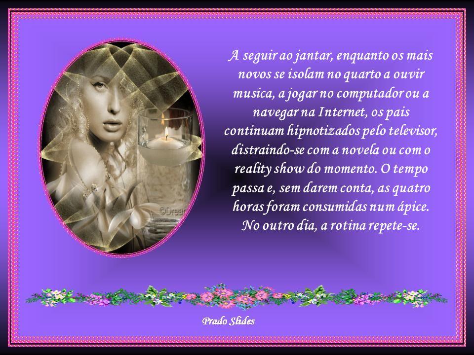 CRÉDITOS Autor do Slide: Prado Slide E-mail: jpamador@superig.com.br Autor do texto: Pedro Afonso Imagens: Internet Música: Earl Grant - The End Respeite o Autor.