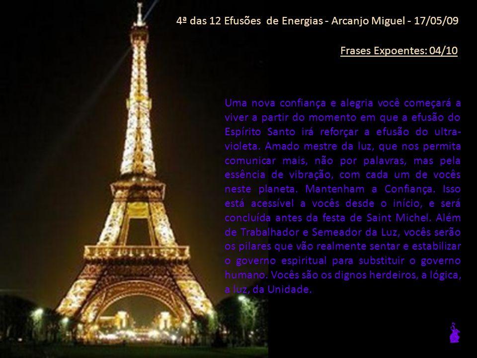 4ª das 12 Efusões de Energias - Arcanjo Miguel - 17/05/09 Frases Expoentes: 03/10 A sua vida mais nobre, basear-se-á sobre as funções do coração.