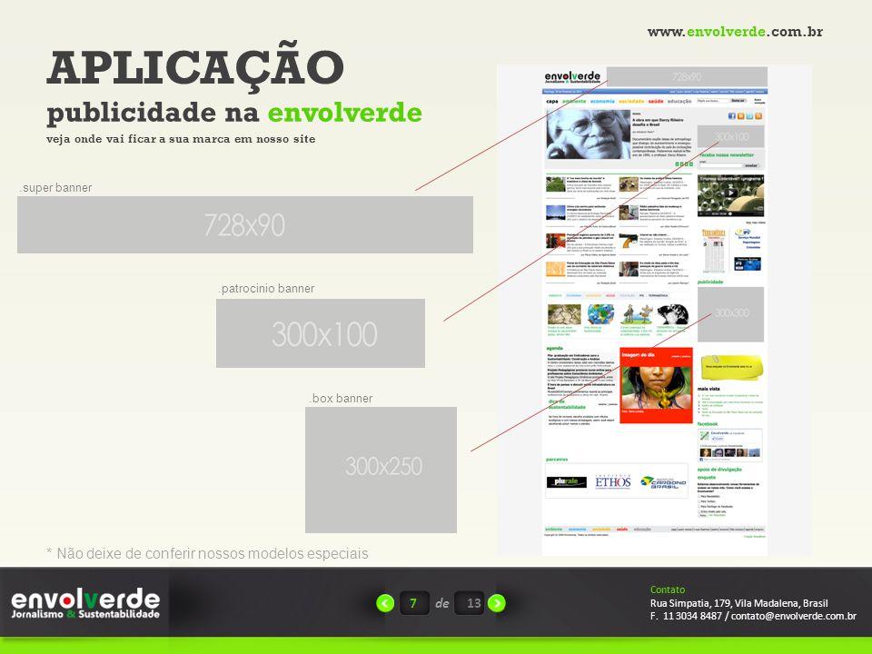 APLICAÇÃO publicidade na envolverde 7de Contato Rua Simpatia, 179, Vila Madalena, Brasil F.