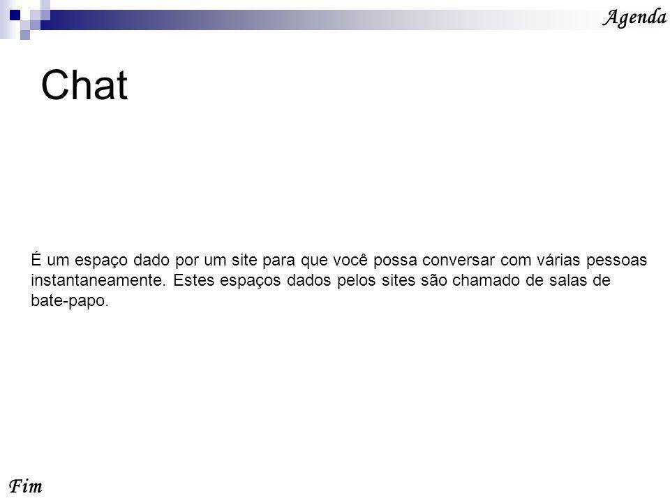 Chat Fim Agenda É um espaço dado por um site para que você possa conversar com várias pessoas instantaneamente.