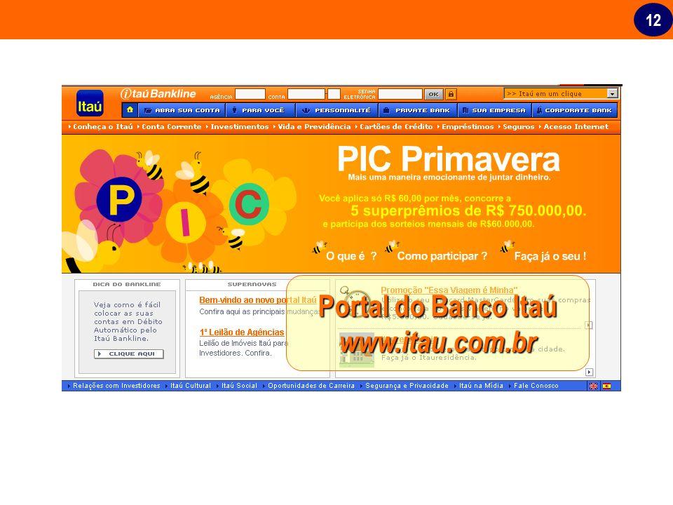 12 Portal do Banco Itaú www.itau.com.br