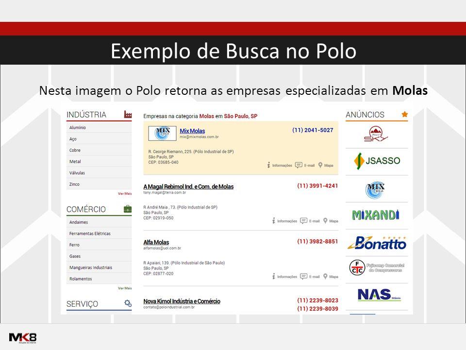 Exemplo de Busca no Polo Nesta imagem o Polo retorna as empresas especializadas em Molas