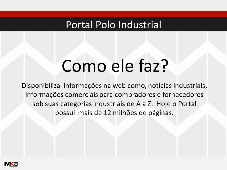 Portal Polo Industrial Como ele faz.