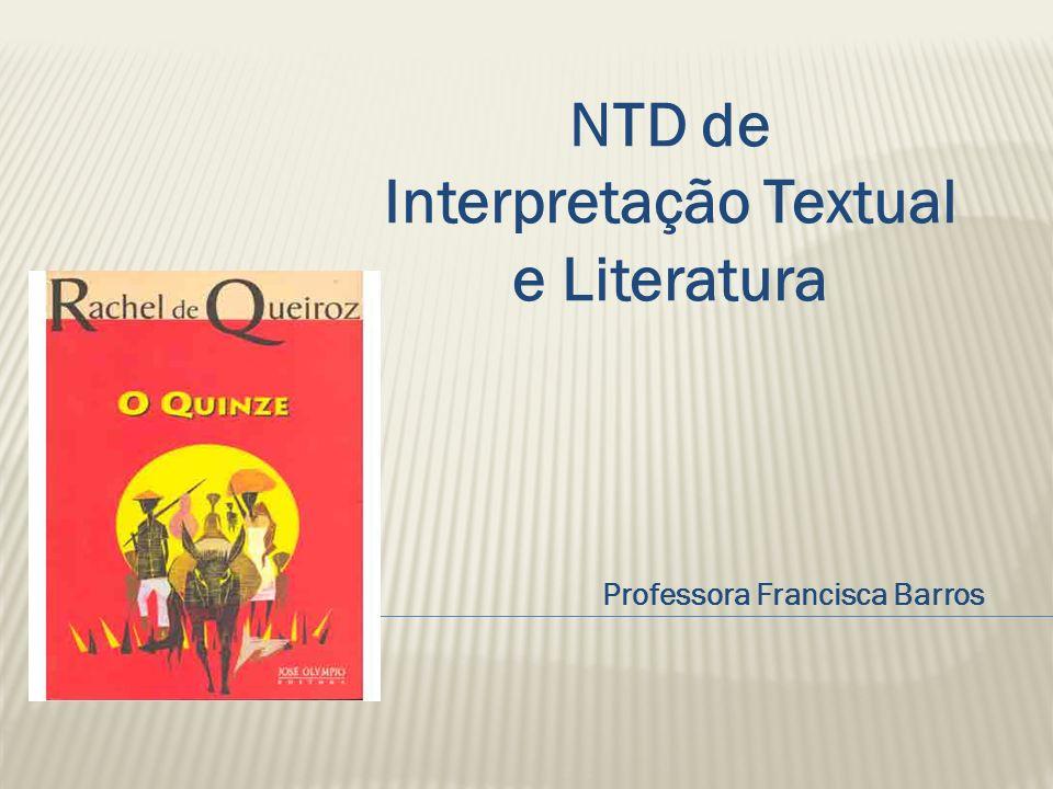 NTD de Interpretação Textual e Literatura Professora Francisca Barros