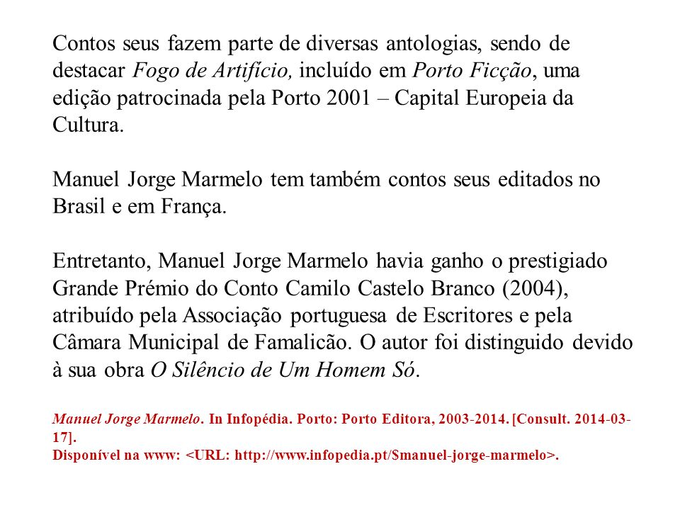 Manuel Jorge Marmelo editou paralelamente coletâneas de crónicas e reportagens como Paixões & Embirrações ou Oito Cidades e Uma Carta de Amor, ilustrado com fotografias tiradas em oito cidades da Europa e América.