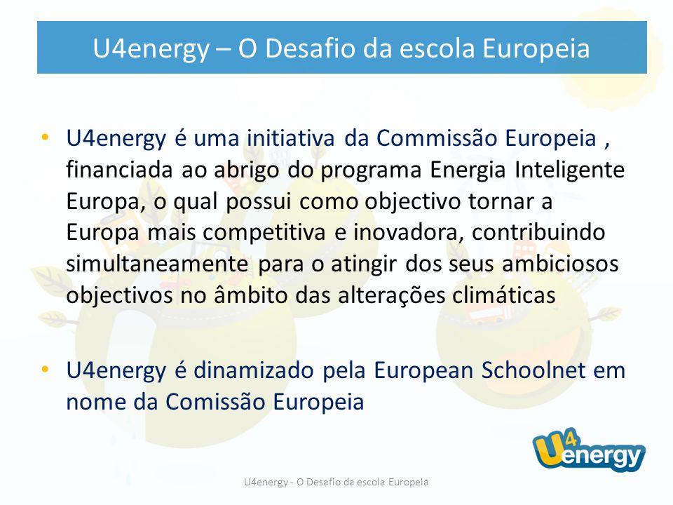 De 13 Setembro 2010 a 30 Maio 2011 professores e alunos podem participar em 3 concursos que motivam ao desafio A, Medidas de eficiência energética na escola B, Acções pedagógicas de sensibilização para a educação em energia C, Melhores ideias e iniciativas para uma campanha de sensibilização U4energy – O Desafio da escola Europeia U4energy - O Desafio da escola Europeia