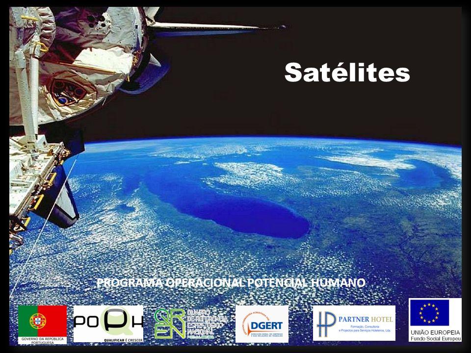 Satélites Artificiais Existem quatro tipos de satélites artificiais : Militares Científicos Comunicação Navegação (75% dos Satélites são Militares) Os satélites Científicos englobam os: Meteorológicos Exploração do Universo Colecta de dados da terra