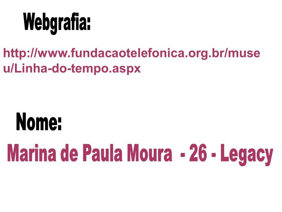 http://www.fundacaotelefonica.org.br/muse u/Linha-do-tempo.aspx