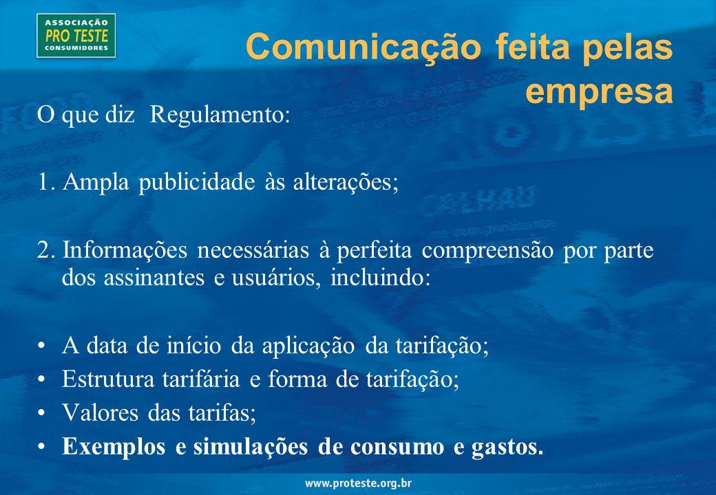 Comunicação feita pelas empresa O que diz Regulamento: 1.