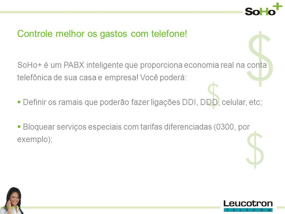 SoHo+ é um PABX inteligente que proporciona economia real na conta telefônica de sua casa e empresa! Você poderá: Definir os ramais que poderão fazer