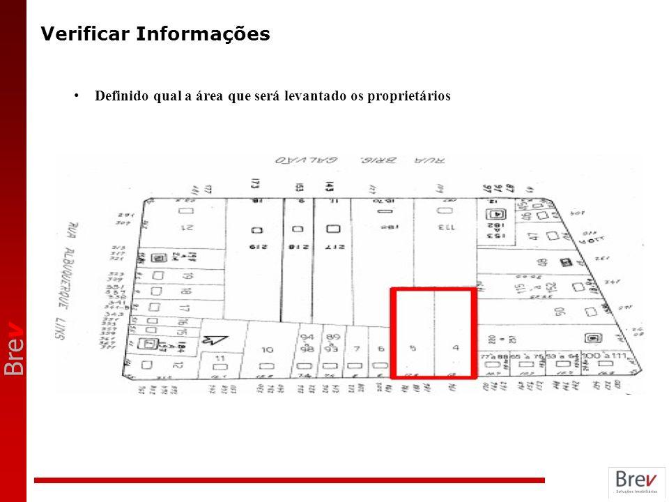 Bre v Verificar Informações Definido qual a área que será levantado os proprietários