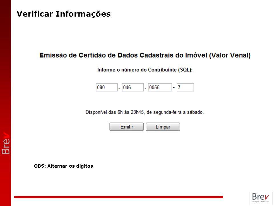 Bre v Verificar Informações OBS: Alternar os digitos