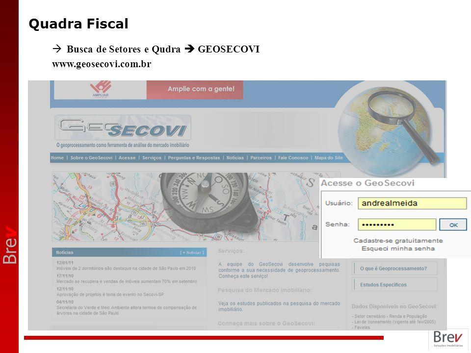 Bre v Quadra Fiscal Busca de Setores e Qudra GEOSECOVI www.geosecovi.com.br