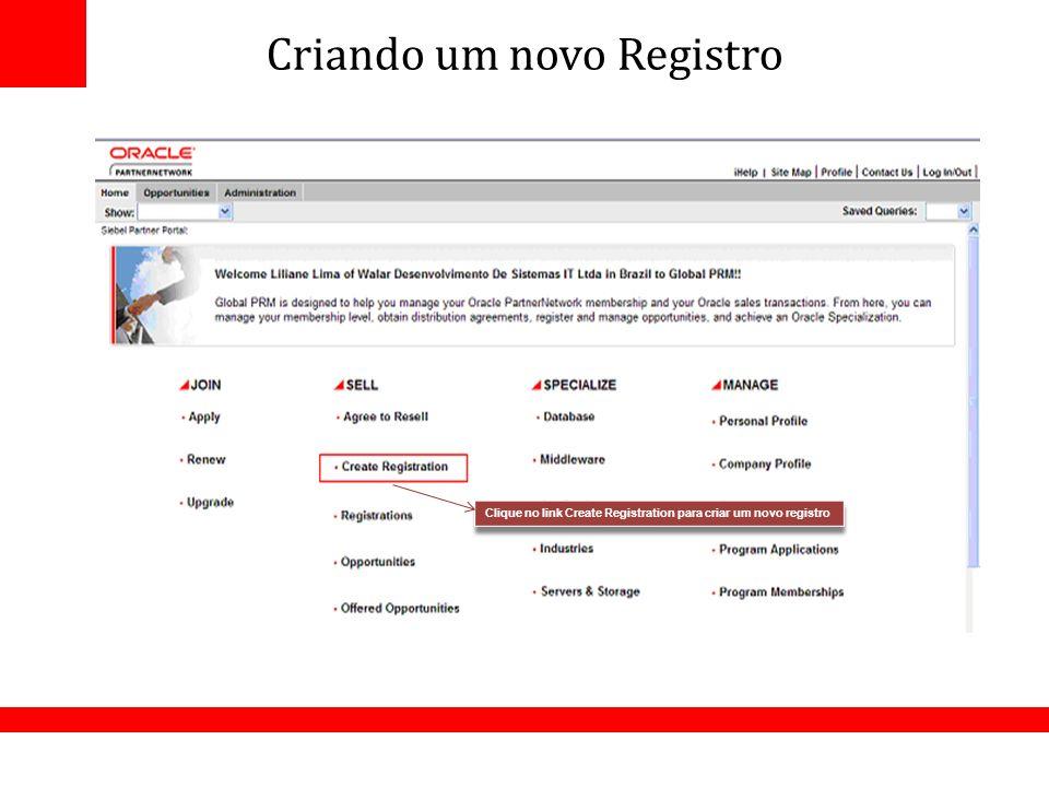 Criando um novo Registro Clique no link Create Registration para criar um novo registro