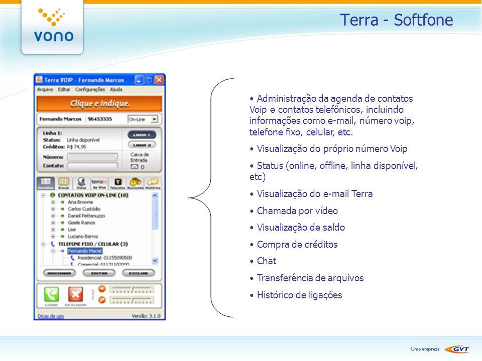 Terra - Softfone Administração da agenda de contatos Voip e contatos telefônicos, incluindo informações como e-mail, número voip, telefone fixo, celul