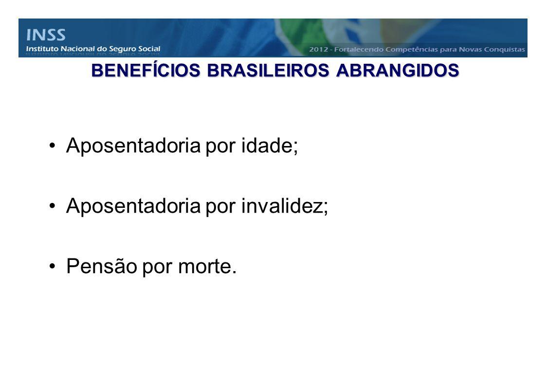 2.O valor do benefício pago pelo Brasil poderá ser inferior ao salário mínimo vigente.